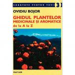 carte-ovidiu-bojor-3-ghidul-plantelor-medicinale-si-aromatice