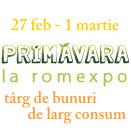 PRIMAVARA LA ROMEXPO+ TARG DE BUNURI DE LARG CONSUM